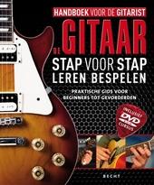 Handboek voor de gitarist : de gitaar stap voor stap leren beheersen