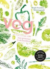 Veg! : het River Cottage boek : met groenten in de hoofdrol