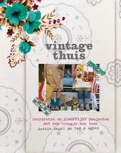 Vintage thuis : inspiratie en kleurrijke projecten met een vleugje van toen