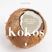 Kokos : meer dan 30 lekker gezonde recepten