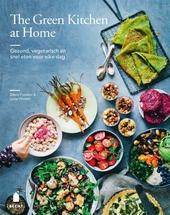 The green kitchen at home : gezond, vegetarisch en snel eten voor elke dag