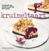 Kruimeltaart : 33 recepten voor taarten en cakes