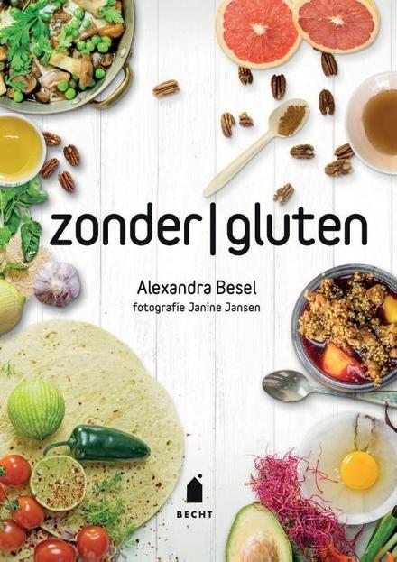 Met zonder gluten : met liefde zonder gluten