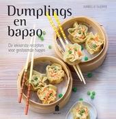 Dumplings en bapao : de lekkerste recepten voor gestoomde hapjes