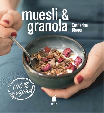 Muesli & granola