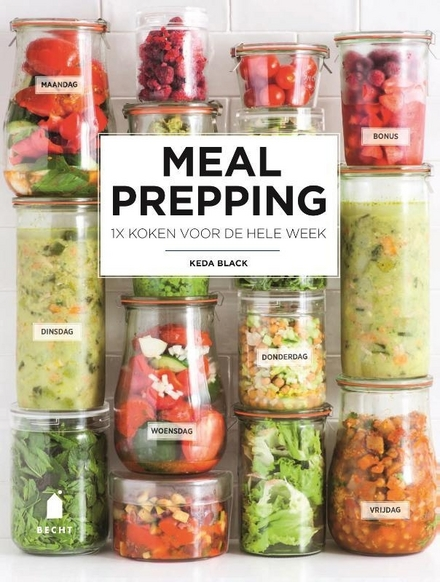 Meal prepping : 1x koken voor de hele week
