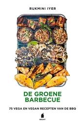 De groene barbecue : 75 vega & vegan recepten van de BBQ
