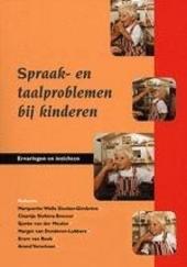 Spraak- en taalproblemen bij kinderen : ervaringen en inzichten