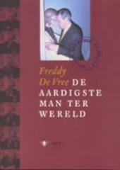 Willem Frederik Hermans : de aardigste man ter wereld