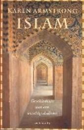 Islam : geschiedenis van een wereldgodsdienst