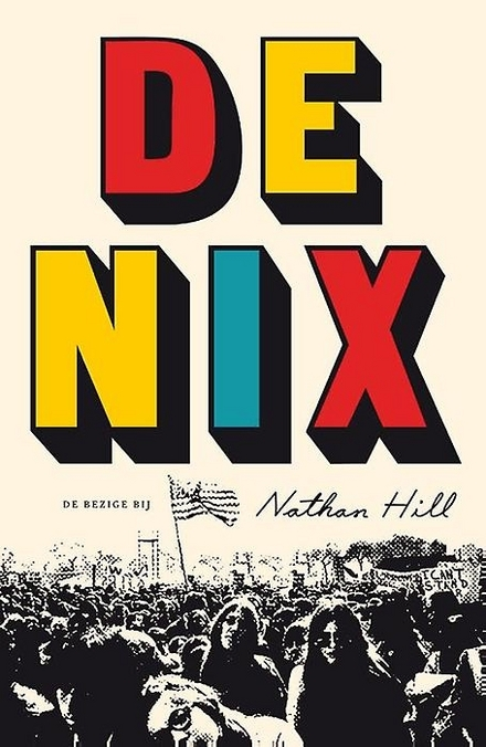 Leestip foto van: De Nix | Een boek van Nathan Hill
