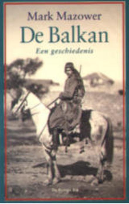 De Balkan : een geschiedenis
