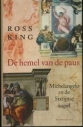 De hemel van de paus : Michelangelo en de Sixtijnse kapel