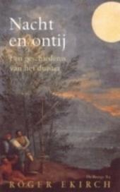 Nacht en ontij : de geschiedenis van de nacht in de voorindustriële tijd