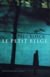 Le petit Belge : een misdaadroman