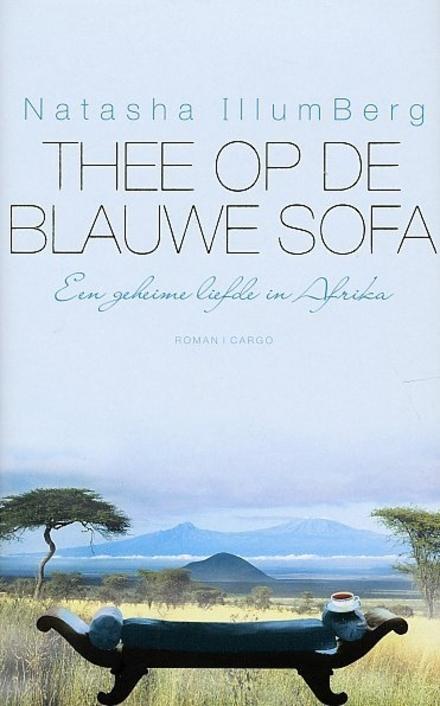Thee op de blauwe sofa : een geheime liefde in Afrika