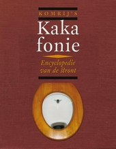 Komrij's kakafonie oftewel Encyclopedie van de stront