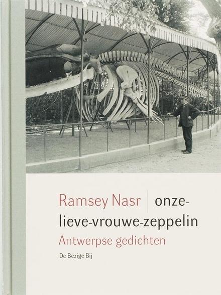 Onze-lieve-vrouwe-zeppelin : Antwerpse gedichten