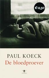 De bloedproever : roman
