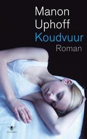 Koudvuur : roman