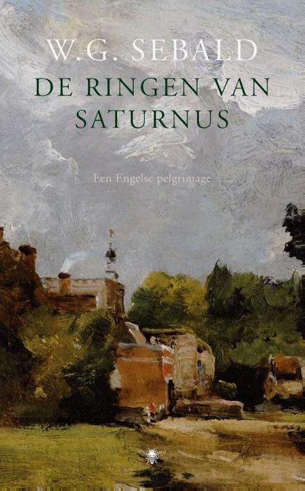 De ringen van Saturnus : een Engelse pelgrimage - Een wonderlijke voettocht