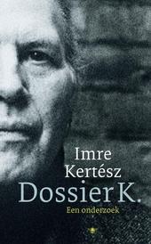 Dossier K. : een onderzoek