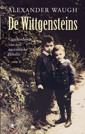 De Wittgensteins : geschiedenis van een excentrieke familie