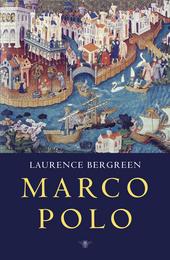 Marco Polo : van Venetië naar Xanadu