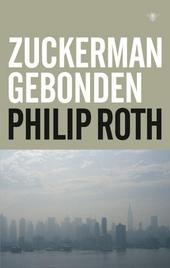 Zuckerman gebonden : een trilogie en epiloog
