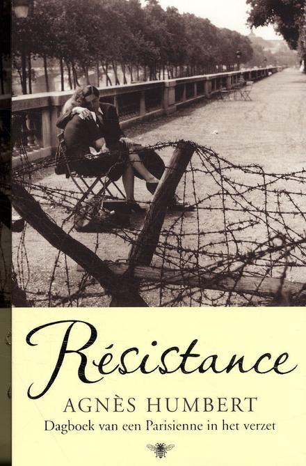 Résistance : dagboek van een Parisienne in het verzet