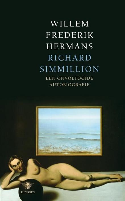 Richard Simmillion : een onvoltooide autobiografie