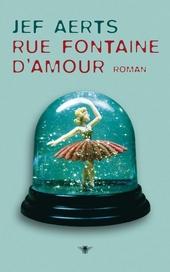 Rue Fontaine d'Amour : roman