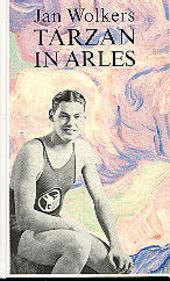 Tarzan in Arles