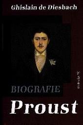 Proust : biografie