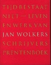 Tijd bestaat niet : leven en werk van Jan Wolkers