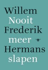 Nooit meer slapen : roman