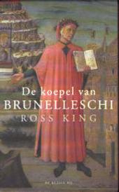 De koepel van Brunelleschi : het verhaal van de dom van Florence