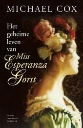 Het geheime leven van miss Esperanza Gorst