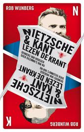 Nietzsche & Kant lezen de krant : denkers van vroeger over dilemma's van nu