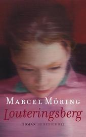 Louteringsberg : roman