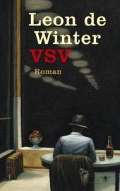 VSV, of Daden van onbaatzuchtigheid : roman