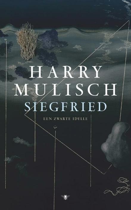 Siegfried : een zwarte idylle