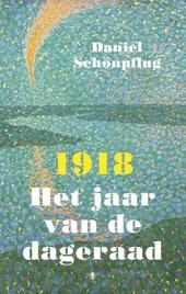 1918 : het jaar van de dageraad