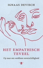 Het empathisch teveel : op naar een werkbare onverschilligheid