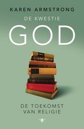 De kwestie God : de toekomst van religie