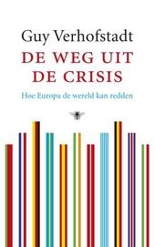 De weg uit de crisis : hoe Europa de wereld kan redden