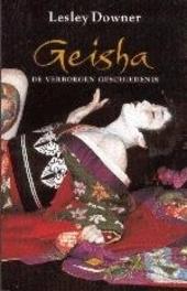 Geisha : de verborgen geschiedenis van een wereld die aan het verdwijnen is