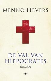 De val van Hippocrates : roman
