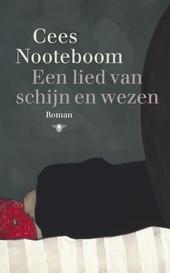 Een lied van schijn en wezen : roman