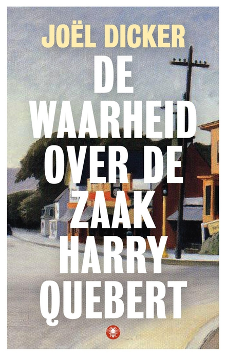 De waarheid over de zaak Harry Quebert - De waarheid over de zaak Harry Quebert